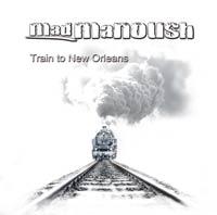 MadManoush-TrainToNewOrleans