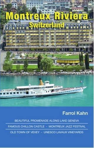 Farrol Kahn - Montreux etc