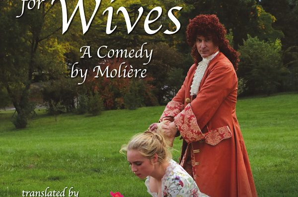 The School for Wives – A comedy by Molière performed in English