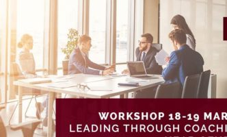"""""""Leading through Coaching"""" – Workshop 18 -19 March"""