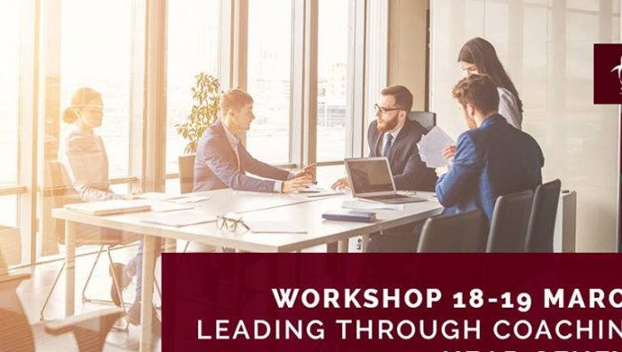 """Leading through Coaching"" – Workshop 18 -19 March"